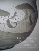 The Brilliance of Swedish Glass 1918-1939
