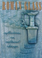 Roman Glass - Reflections on Cultural Change