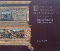 Love and Marriage in Renaissance Florence