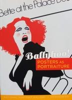 Ballyhoo! - Posters as Portraiture