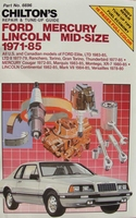 Chilton's Repair Guide Ford Mecury Lincoln Mid-Size, 1971-85