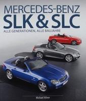 Mercedes-Benz SLK & SLC - Alle Generationen, alle Baujahre