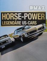 Horse-Power - Legendäre US Cars