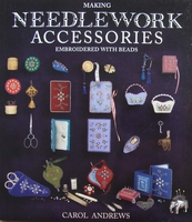 Making Needlework Accessories Embroidered with Beads