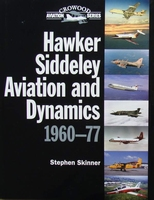 Hawker Siddeley Aviation and Dynamics 1960-77