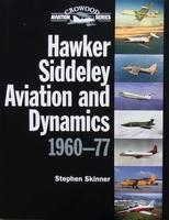 Hawker Siddeley Aviation and Dynamics 1960-77