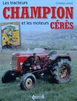 Les tracteurs Champion et les moteurs Céres
