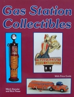 Gas Station Collectibles with price guide