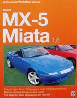 Mazda MX-5 Miata 1.6 - Enthusiast's Workshop Manual