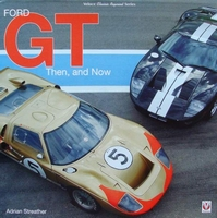 Ford GT - Then and Now