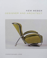 Kem Weber - Designer and Architect