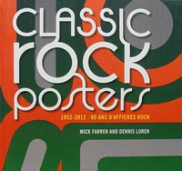 Classic rock posters - 1952-2012 : 60 ans d'affiches rock