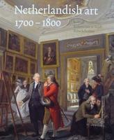 Netherlandish Art 1700-1800