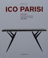 ICO PARISI Design - Catalogue Raisonné 1936 - 1960