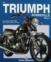 The Triumph Bonneville Bible 1959 - 1988