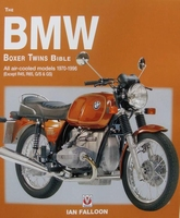 The BMW Boxer Twins Bible - All air-cooled models 1970-1996
