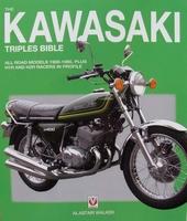 Kawasaki Triples Bible 1968 - 1980