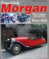 Completely Morgan - Three Wheelers 1910-1952