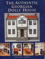 The Authentic Georgian Dolls' House