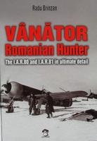 Vanator - Romanian Hunter - The I.A.R.80 and I.A.R.81