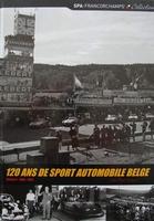120 ans de sport automobile Belge - Volume 1: 1896 - 1965