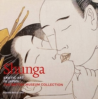 Shunga - Erotic Art in Japan