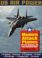 US Air Power : Modern Attack Planes