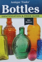 Bottles - Identification & Price Guide