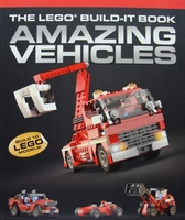 The LEGO Build-It Book - Amazing Vehicles