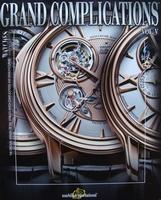 Watches International - Grand Complications Vol. V
