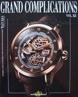 Watches International - Grand Complications Vol. XII