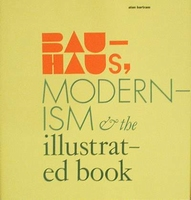 Bauhaus Modernism - The illustrated book