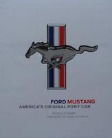Ford Mustang - America's Original Pony Car