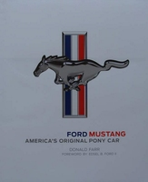 Ford Mustang - America's Original Pony Car