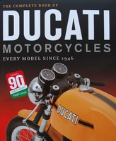 The Complete Book of Ducati Motorcycles
