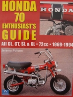 Honda 70 - Enthusiasts Guide All Cl, CT, SL & XL - 72cc