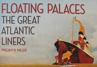 Floating Palaces - The Great Atlantic Liners