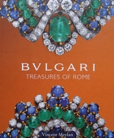 Bulgari - Treasures of Rome