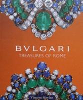 Bulgari - Treasures of Rome