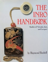 The Inro Handbook - Studies Of Netsuke, Inro, and Lacquer