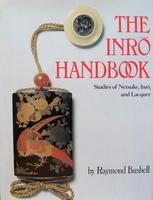 The Inro Handbook - Studies Of Netsuke, Inro, and Lacquer
