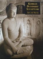Korean Buddhist Sculpture - Art and Truth