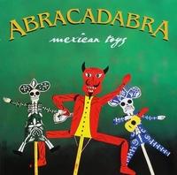 Abracadabra - Mexican Toys