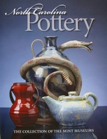 North Carolina Pottery - The Collection of The Mint Museums