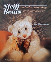 Steiff Bears and Other Playthings Past and Present