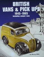 British Vans & Pick Ups 1945-1965, including camper vans