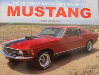 The Ultimate Encyclopedia of the Mustang