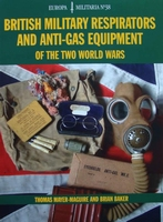 British Military Respirators and Anti-Gas Equipment