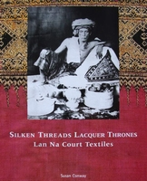 Silken Threads Lacquer Thrones - Lan Na Court Textiles