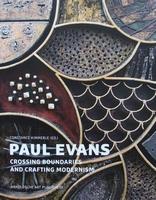 Paul Evans - Crossing Boundaries and Crafting Modernism